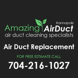 Air Duct Replacment Kannapolis NC