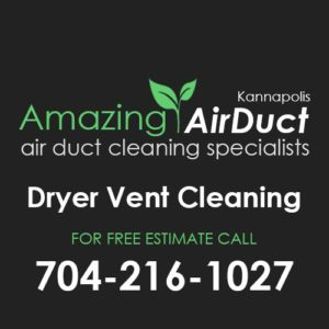 Dryer Vent Cleaning Kannapolis NC